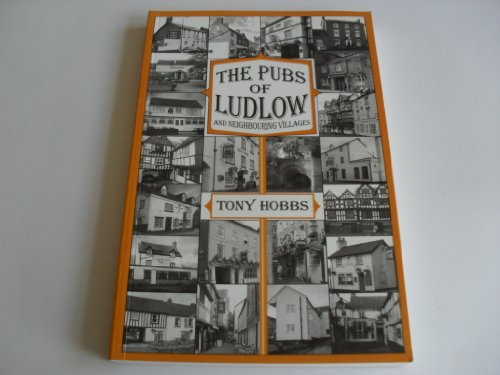9781873827833: The Pubs of Ludlow and Neighbouring Villages