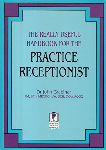 9781873839126: The really useful handbook for the practice receptionist