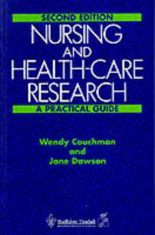 Nursing and Health-care Research: A Practical Guide: Couchman, Wendy and