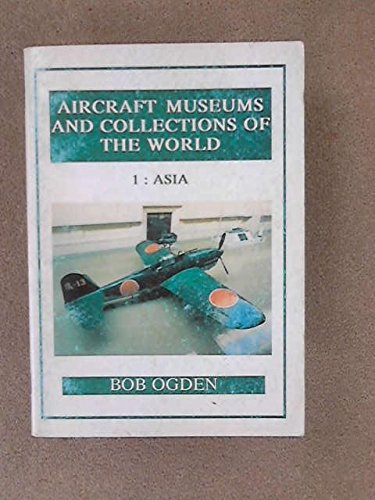 Aircraft Museums and Collections of the World: Ogden, Bob