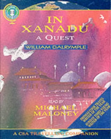 9781873859483: In Xanadu: A Quest (CSA Travelling Companion)
