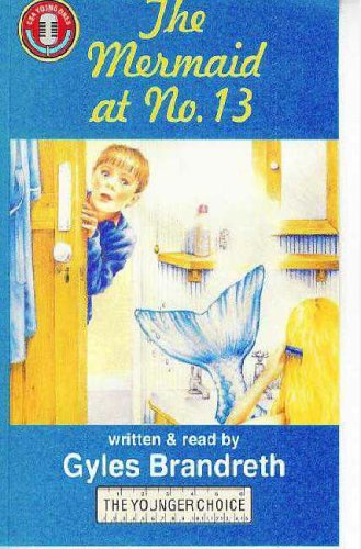 The Mermaid at No.13 (CSA Young Ones) (1873859554) by Brandreth, Gyles
