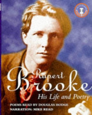 Rupert Brooke: His Life and Poetry (1873859740) by Rupert Brooke