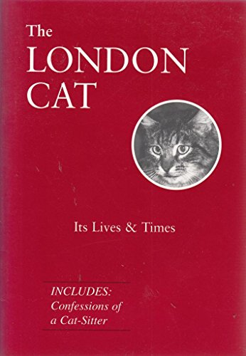 9781873876459: The London Cat: Its Lives and Times