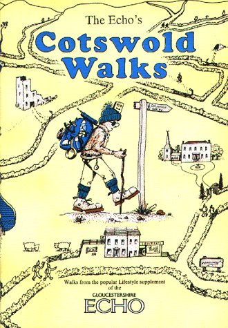 """Echo's"" Cotswold Walks: Cotswold Walks Book One (Walkabout) (187387703X) by Knowles, Christopher; Reardon, Peter"