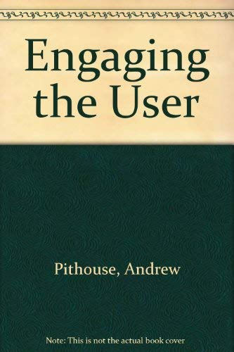 9781873878538: Engaging the User
