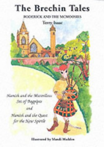 9781873891636: The Brechin Tales: Hamish and the Marvellous Set of Bagpipes and Hamish and the Quest for the New Spirtle (The Brechin Tales: Roderick and the ... Tales: Roderick & the McMoosies) (v. 3 & 4)