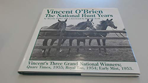 Vincent O'Brien the National Hunt Years