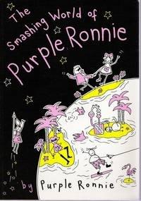 Smashing (The) World of Purple Ronnie: Ronnie, Purple