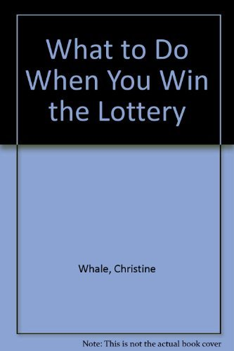 9781873922484: What to Do When You Win the Lottery