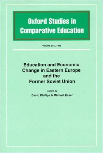 9781873927045: Education and Economic Change in Eastern Europe and the Former Soviet Union (Oxford Studies in Comparative Education)