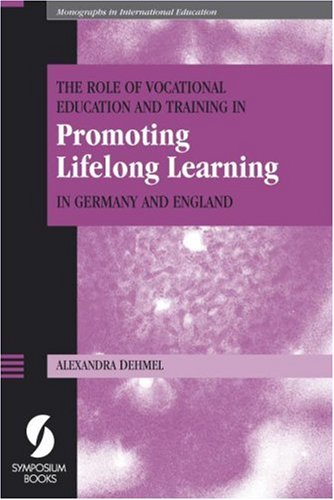 The Role of Vocational Education and Training: Dehmel, Alexandra