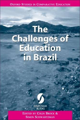 9781873927892: The Challenges of Education in Brazil (Oxford Studies in Comparative Education)