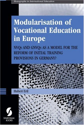 Modularisation of Vocational Education in Europe: NVQs: Hubert Ertl