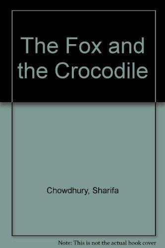 9781873928028: The Fox and the Crocodile (English and Bengali Edition)