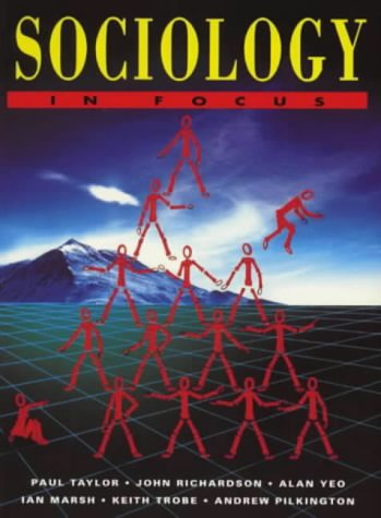 Sociology in Focus: Taylor, Paul; Richardson,
