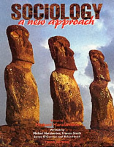 9781873929551: Sociology: A New Approach (3rd Edition)
