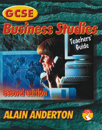 GCSE Business Studies Teacher's Guide: Anderton, Alain