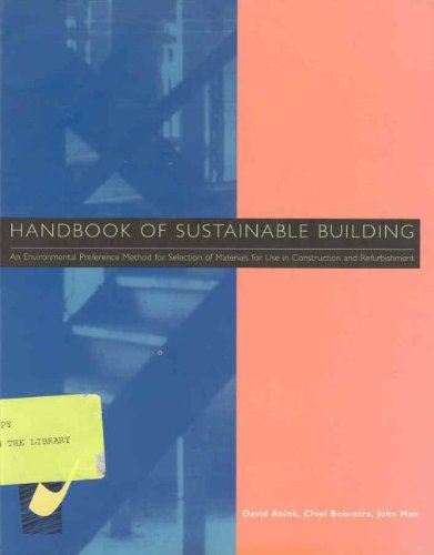 Handbook of Sustainable Building: An Environmental Preference: David Anink
