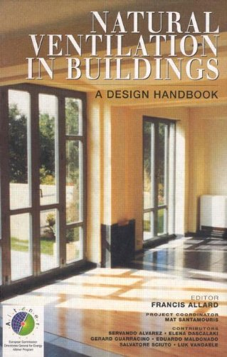 9781873936726: Natural Ventilation in Buildings: A Design Handbook (BEST (Buildings Energy and Solar Technology))