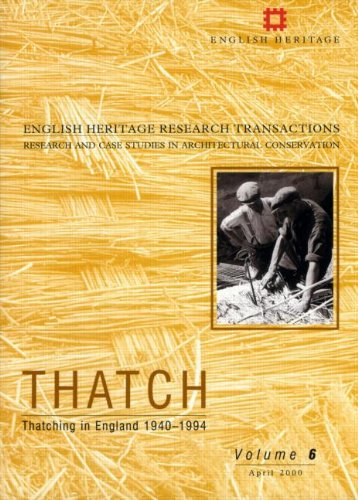 9781873936962: Thatch: Thatching in England 1940-1994 (English Heritage Research Transactions) (Pt. 2)