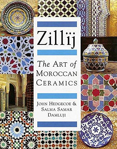 9781873938027: Zillij: The Art of Morroccan Ceramics