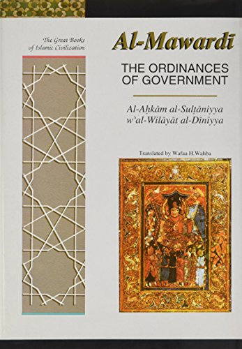 The Ordinances of Government Format: Hardcover: Al-Mawardi; Translated by