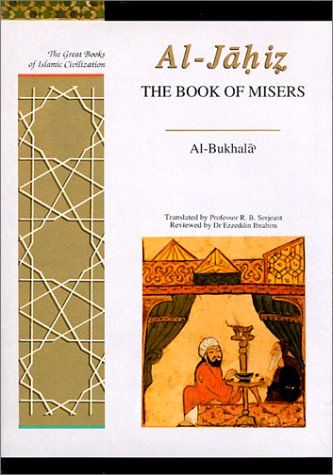 The Book of Misers Format: Hardcover: Ibrahim Al-Jahiz