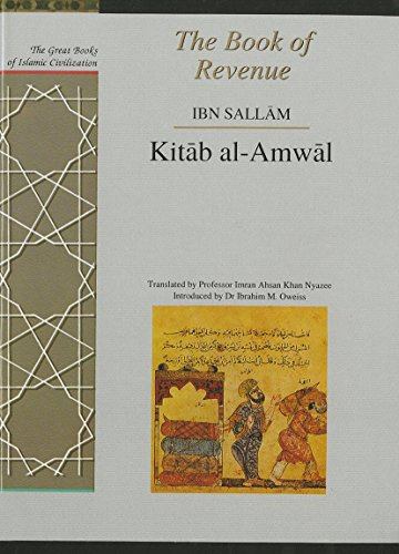 9781873938201: The Book of Revenue: Kitab Al-Amwal (Great Books of Islamic Civilization)