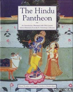 The Hindu Pantheon: An Introduction Illustrated With 19th Century Indian Miniatures from the St. ...