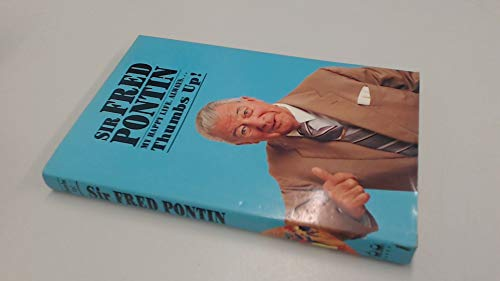 9781873939000: Sir Fred Pontin - My Happy Life: Always Thumbs Up!