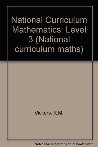 National Curriculum Mathematics: Level 3 (National curriculum maths) (9781873941072) by K. M. Vickers; etc.