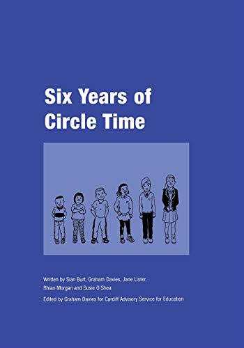 9781873942529: Six Years of Circle Time: A Developmental Primary Curriculum - Produced by a Group of Teachers in Cardiff (Lucky Duck Books)