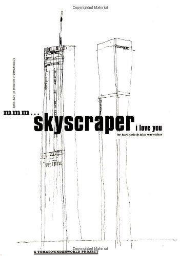 Mmm . Skyscraper I Love You: a: John Warwicker