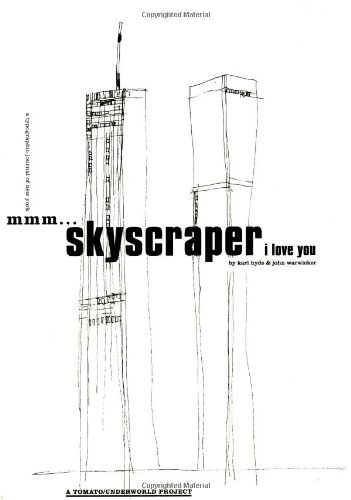 Mmm.Skyscraper I Love You