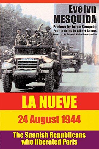 9781873976708: La Nueve 24 August 1944: The Spanish Republicans Who Liberated Paris