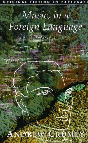 MUSIC, IN A FOREIGN LANGUAGE.: Crumey, Andrew.