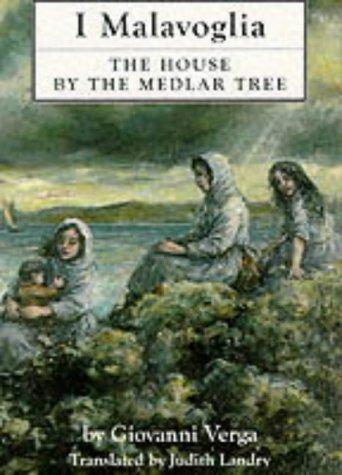 The House by the Medlar Tree: I Malavoglia (Dedalus European Classics Series): Verga, Giovanni