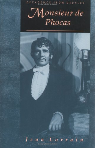 Monsieur de Phocas: Jean Lorrain