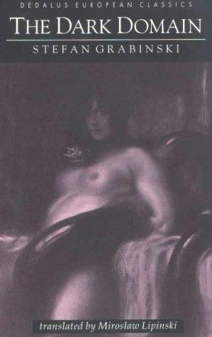 9781873982259: The Dark Domain (Dedalus European Classics)