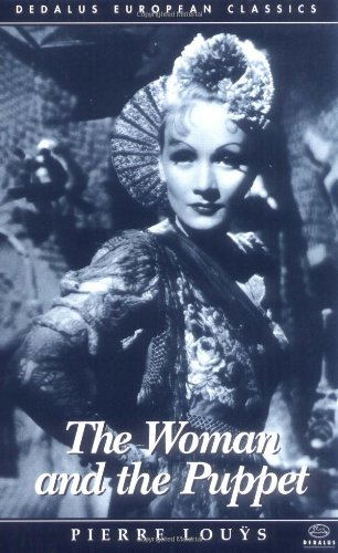 9781873982297: WOMAN AND THE PUPPET (Dedalus European Classics)