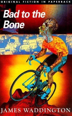 Bad to the Bone (Original Fiction in: Waddington, James