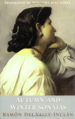 Autumn & Winter Sonatas (Empire of the: Ramon Del Valle-Inclan
