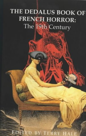9781873982877: Dedalus Book of French Horror: the 19th Century