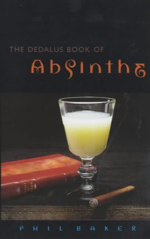 9781873982945: The Dedalus Book of Absinthe (Dedalus Concept Books)