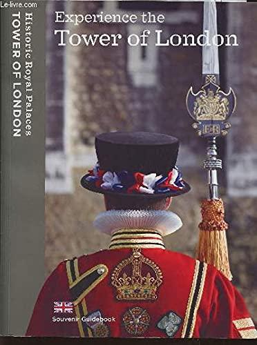 Experience the Tower of London: Souvenir Guidebook: Dolman, Brett ;