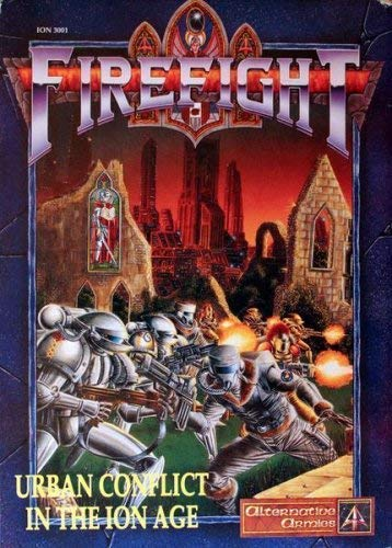 Firefight : Urban Conflict In The Ion Age