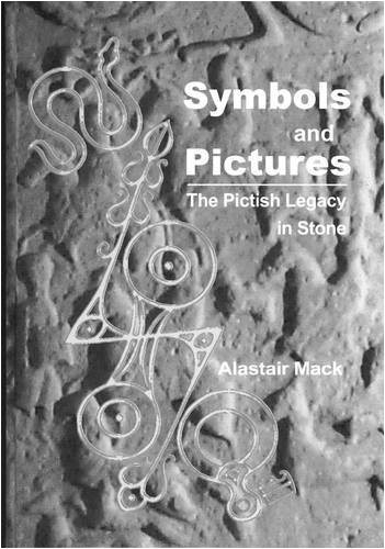 9781874012481: Symbols and Pictures: The Pictish Legacy in Stone
