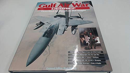 Gulf Air War: Debrief.: MORSE, STAN (ED.)