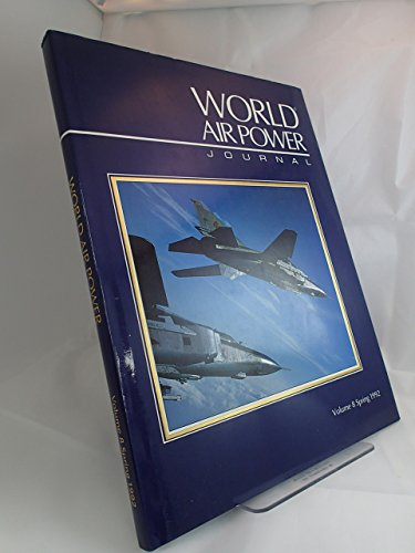 9781874023166: World Air Power Journal, Vol. 8, Spring 1992